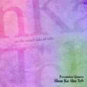 雨のむこうがわで 打楽器四重奏団「Shun-Ka-Shu-Toh」<br /> JPCCD-1002 JAPAN PERCUSSION CENTER